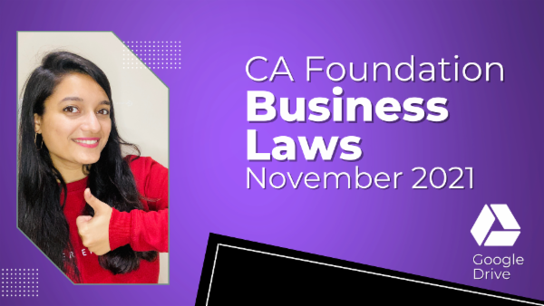 CA Foundation Business Laws for Nov 2021 | Google Drive cover