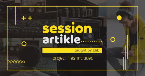 Session Artikle - Music Production & Mixing cover