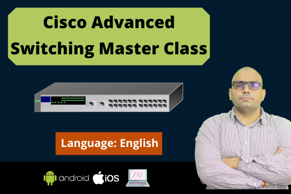 Cisco Advanced Switching Master Class-English cover