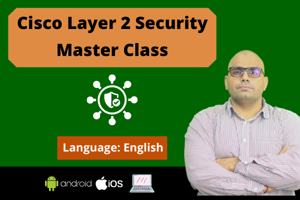 Cisco Layer 2 Security Master Class cover