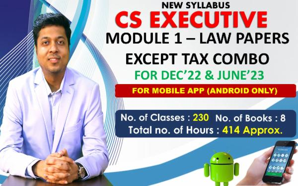 CS EXECUTIVE - MODULE 1 EXCEPT TAX COMBO - LIVE AT HOME BATCH - FOR MOBILE APP (ANDROID ONLY) cover