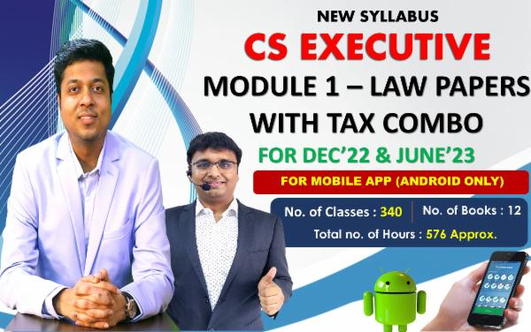 CS EXECUTIVE - MODULE 1 WITH TAX COMBO - LIVE AT HOME BATCH - FOR MOBILE APP (ANDROID ONLY) cover