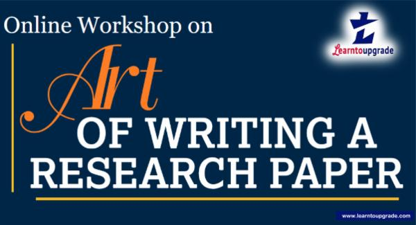 The Art of Writing a research paper & Its publication: Self learning course cover