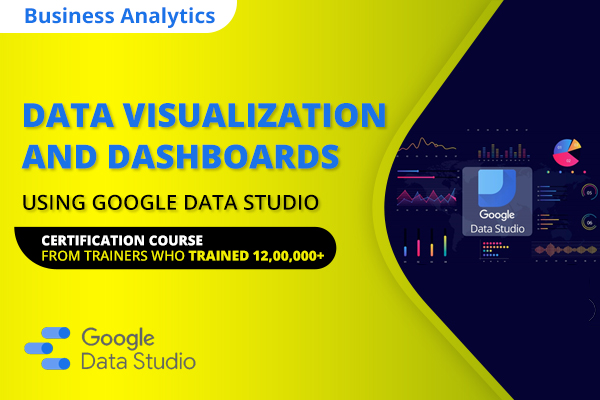 Google Data Studio A-Z for Data Visualization and Dashboards cover
