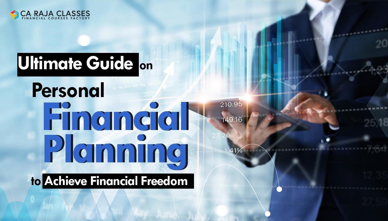 Ultimate Guide on Personal Financial Planning to achieve Financial Freedom cover