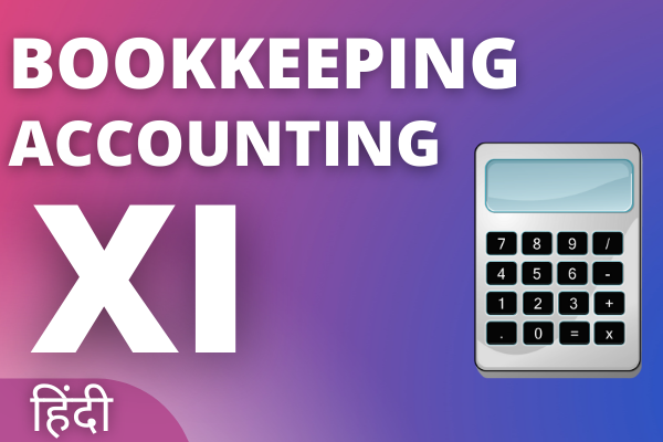 Bookkeeping & Accounting Class 11 Online Course - Hindi cover