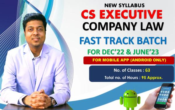 CS EXECUTIVE - COMPANY LAW - FAST TRACK BATCH - FOR MOBILE APP (ANDROID ONLY) cover