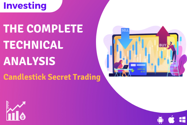 The Complete Technical Analysis : Candlestick Secret Trading cover