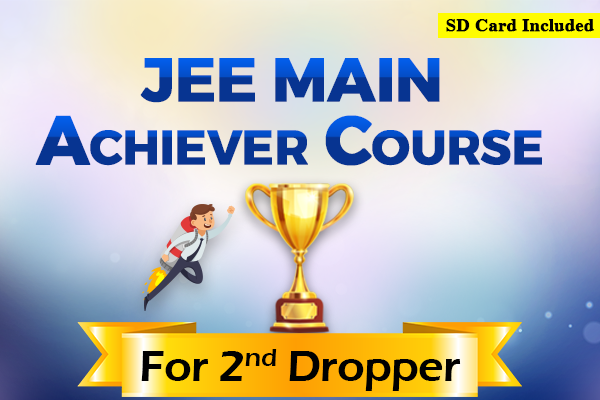 JEE Main Achiever Course - For Second Dropper (2022) cover