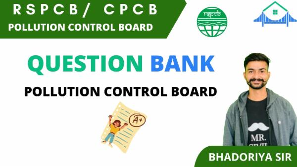 QUESTION BANK POLLUTION CONTROL BOARD cover
