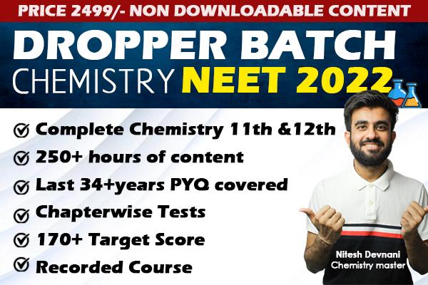 Non Downloadable NEET 2022 Dropper Batch for Chemistry ft. Nitesh Devnani Sir cover