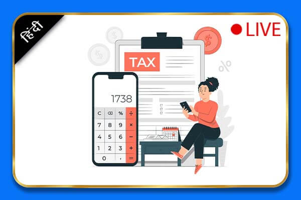 [Live Classes] Income Tax Beginner To Advanced Online Course - Hindi cover