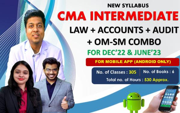 CMA INTER - LAW + ACCOUNTS (BOTH GROUP) + AUDIT + OM-SM (COMBO) - LIVE @ HOME BATCH - FOR MOBILE APP (ANDROID ONLY) Copy cover