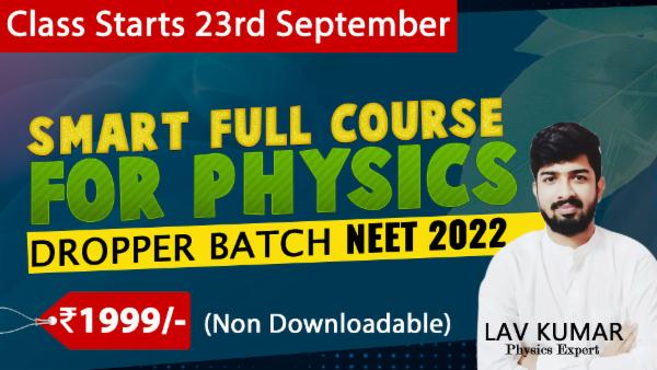 Smart Full Course for Physics: for NEET 2022 Droppers (Non-Downloadable) cover