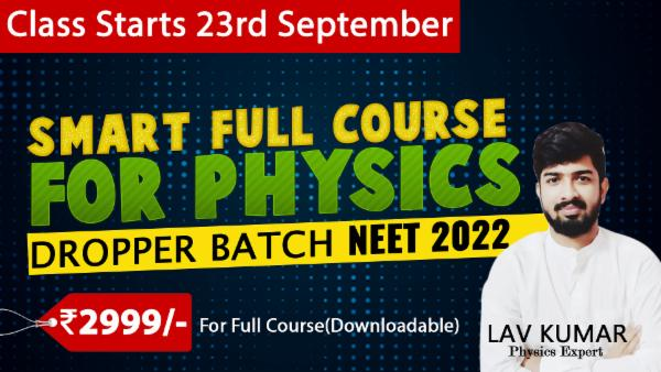 Smart Full Course for Physics: NEET 2022 Droppers (Downloadable) cover