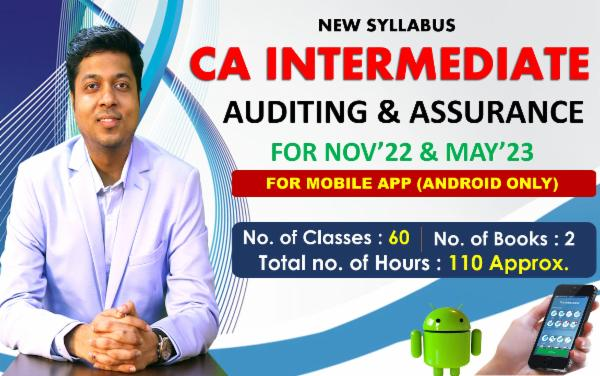 CA INTER - AUDITING & ASSURANCE - FOR MAY 22 & NOVEMBER 22 - LIVE @ HOME BATCH & LIVE FACE TO FACE - FOR MOBILE APP (ANDROID ONLY) cover