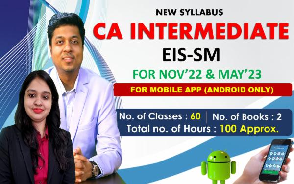 CA INTER - EIS - SM - FOR MAY 22 & NOVEMBER 22 - LIVE @ HOME BATCH & LIVE FACE TO FACE - FOR MOBILE APP (ANDROID ONLY) cover