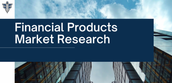 Financial Products - Market Research cover