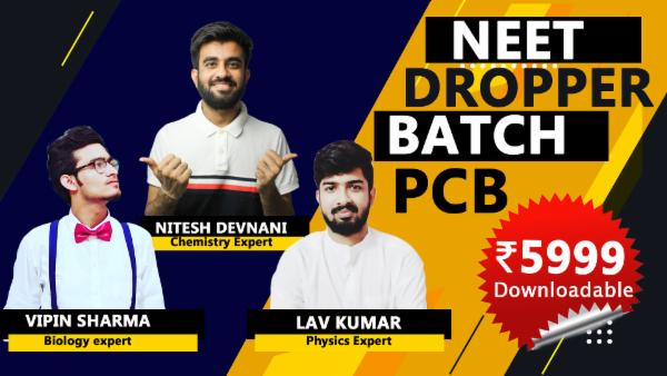 Downloadable NEET 2022 Dropper Course Combined Batch cover