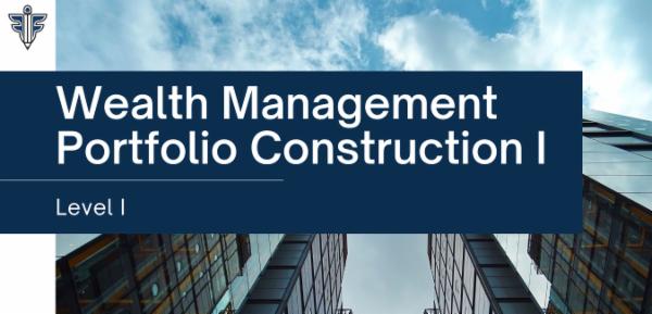 Wealth Management - Portfolio Construction I cover