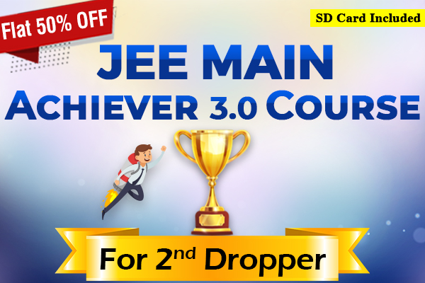 JEE Main Achiever 3.0 Course - For Second Dropper (2022) cover