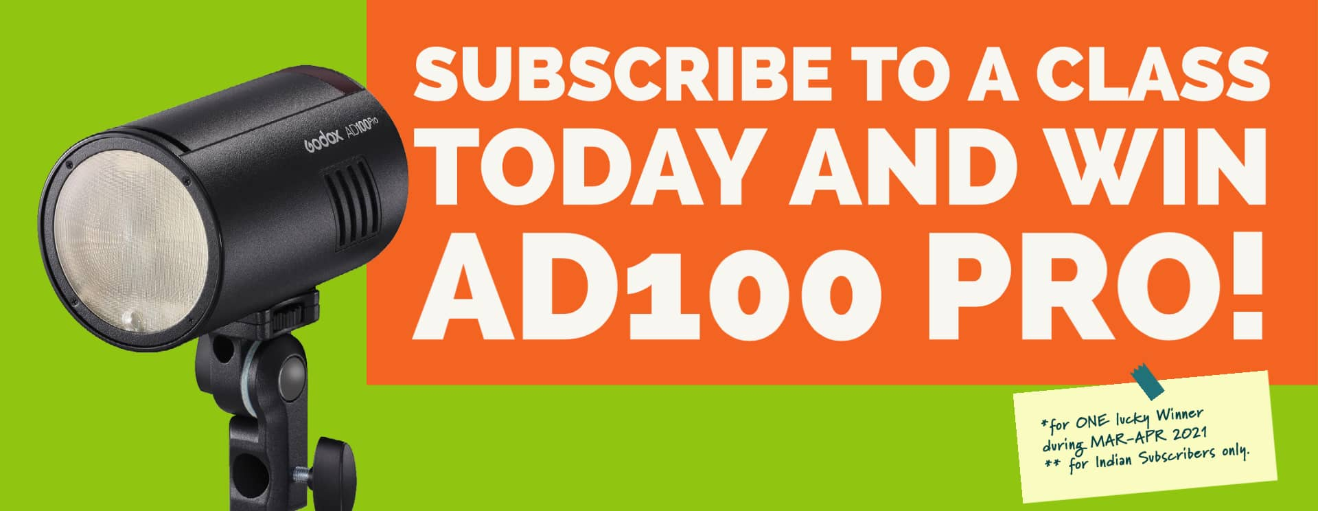 Subscribe Today & Win A1D00 Pro